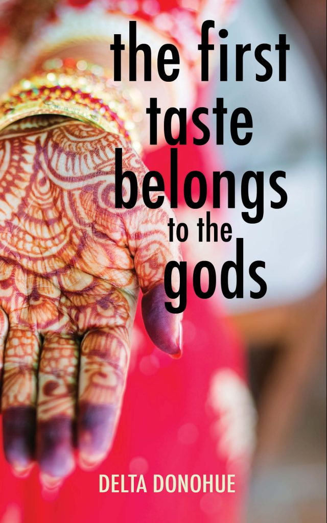 Delta Donohue's The First Taste Belongs to the Gods book cover