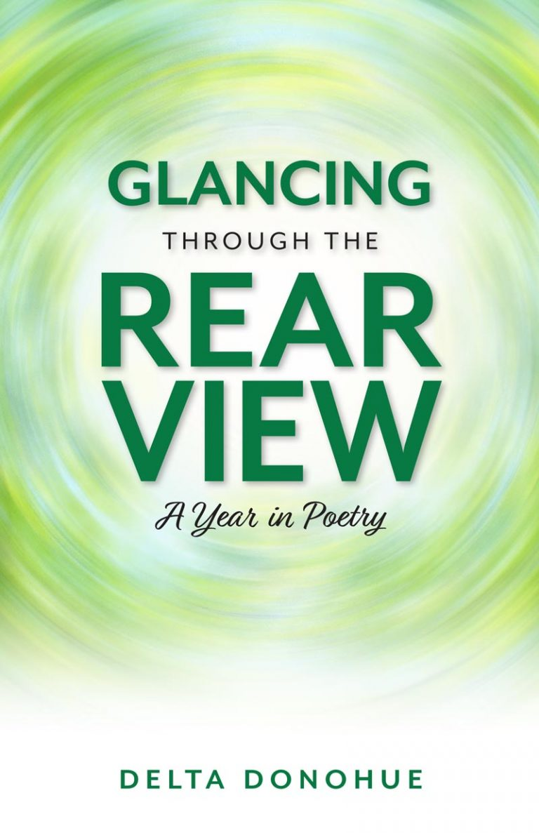 Delta Donohue's Glancing Through the Rear View book cover